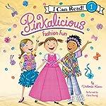 Pinkalicious: Fashion Fun | Victoria Kann