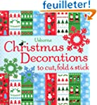 Christmas Decorations to Cut, Fold &...