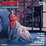 Der Mörder von Bröhnder (Perry Rhodan 1813)   Peter Griese