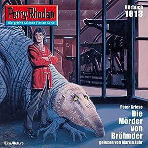 Der Mörder von Bröhnder (Perry Rhodan 1813) Hörbuch