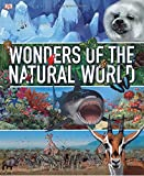 Wonders of the Natural World (0756629802) by Burnie, David