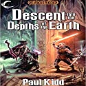 Descent Into the Depths of the Earth: Dungeons & Dragons: Greyhawk, Book 2 Audiobook by Paul Kidd Narrated by Bernard Setaro Clark