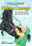 Girls to the Rescue #3_Hidden Courage: 10 inspiring stories about clever and courageous girls from around the world