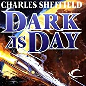 Dark as Day: Cold as Ice, Book 3 | Charles Sheffield