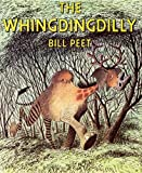 'WHINGDINGDILLY, THE' (0233958150) by BILL PEET