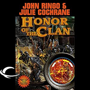 Honor of the Clan: Legacy of the Aldenata | [John Ringo, Julie Cochrane]