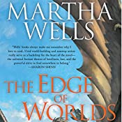 The Edge of Worlds | Martha Wells