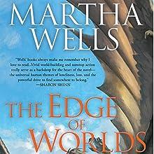 The Edge of Worlds   Livre audio Auteur(s) : Martha Wells Narrateur(s) : Christopher Kipiniak
