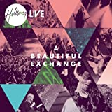 A Beautiful Exchangeby Hillsong Live