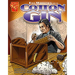 Eli Whitney and the Cotton Gin Audiobook