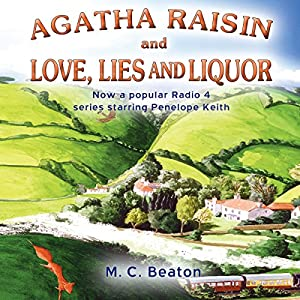 Agatha Raisin and Love, Lies and Liquor Audiobook