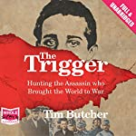 The Trigger | Tim Butcher