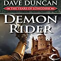 Demon Rider: The Years of Longdirk, Book 2 Audiobook by Dave Duncan Narrated by Mirron Willis