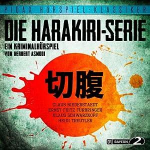 Die Harakiri-Serie Hörspiel
