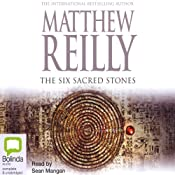 The Six Sacred Stones | Matthew Reilly