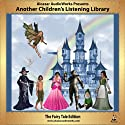 Another Children's Listening Library: Volume 2 (       UNABRIDGED) by Alcazar AudioWorks Narrated by Alcazar AudioWorks