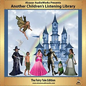 Another Children's Listening Library: Volume 2 | [Alcazar AudioWorks]