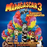 Madagascar 3: Europe's Most Wanted Various Artists