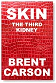 SKIN The Third Kidney (Human Body Functions Book 1)