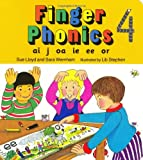 Finger Phonics Book 4: Ai, J, Oa, Ie, Ee, Or/Board Book