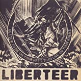 Better to Die on Your Feet Than Live on Your Knees by Liberteer [Music CD]