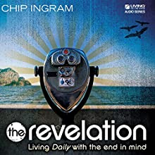 The Revelation  by Chip Ingram Narrated by Chip Ingram