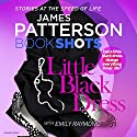 Little Black Dress: BookShots Audiobook by James Patterson Narrated by Helen Wick