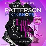 Little Black Dress: BookShots | James Patterson,Emily Raymond