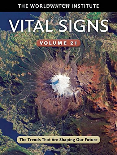 Vital Signs Volume 21: The Trends That Are Shaping Our Future