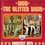 Mud & The Glitter Band Mud; The Glitter Band: Greatest Hits