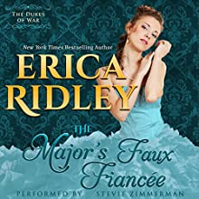The Major's Faux Fiancee: Dukes of War, Book 4 Audiobook by Erica Ridley Narrated by Stevie Zimmerman