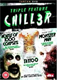 Chiller Triple - House Of 1000 Corpses/Monster Man/Tattoo [2003] [DVD]