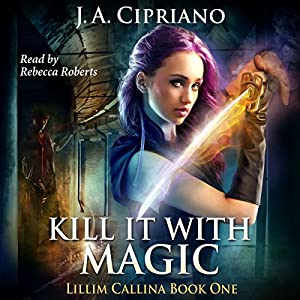 Kill It with Magic Audiobook