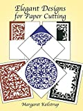 img - for Elegant Designs for Paper Cutting Paperback - December 8, 2011 book / textbook / text book