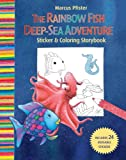 Marcus Pfister The Rbf Deep Sea Adventure: Sticker and Colouring Storybook (Rainbow Fish)