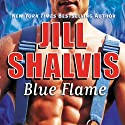 Blue Flame (       UNABRIDGED) by Jill Shalvis Narrated by Laura Heisler