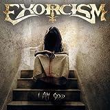 Exorcism I Am God