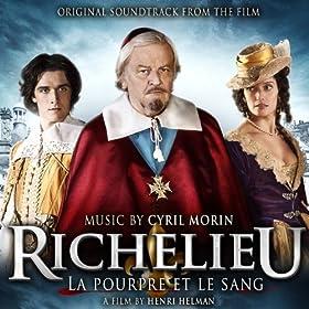 Richelieu (La pourpre et le sang) (Henri Helman's Original Motion Picture Soundtrack)