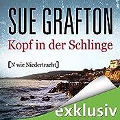 Kopf in der Schlinge: [N wie Niedertracht] (Kinsey Millhone 14) | Sue Grafton