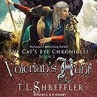 Volcrian's Hunt: Cat's Eye Chronicles Series, Book 3 Hörbuch von T. L. Shreffler Gesprochen von: C.S.E. Cooney