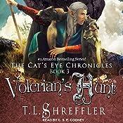 Volcrian's Hunt: Cat's Eye Chronicles Series, Book 3 | T. L. Shreffler