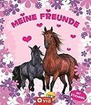 Meine Freunde: Pferde: Freundebuch mi...