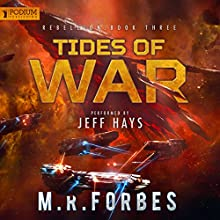 Tides of War: Rebellion, Book 3 | Livre audio Auteur(s) : M.R. Forbes Narrateur(s) : Jeff Hays