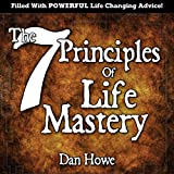 img - for The 7 Principles of Life Mastery book / textbook / text book