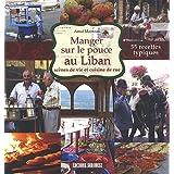 MANGER SUR LE POUCE AU LIBAN