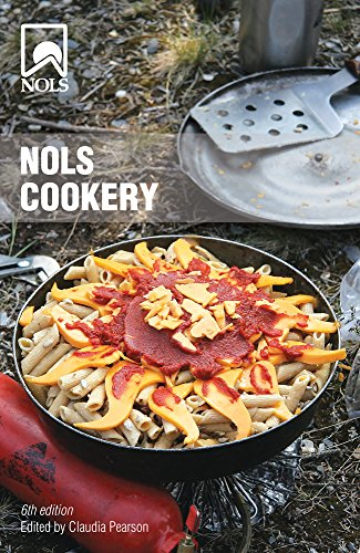 NOLS Cookery: 6th Edition