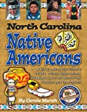 North Carolina Indians (Paperback) (Native American Heritage)