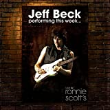 Performing This Week...Live At Ronnie Scott's - Special Edition by Jeff Beck