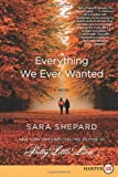 Everything We Ever Wanted LP: A Novel (Pretty Little Liars)