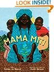 Mama Miti: Wangari Maathai and the Tr...